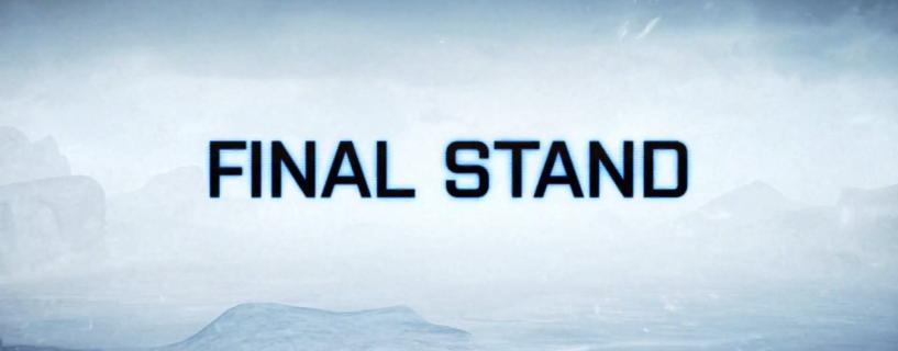 Final Stand julkaistaan ensi viikolla