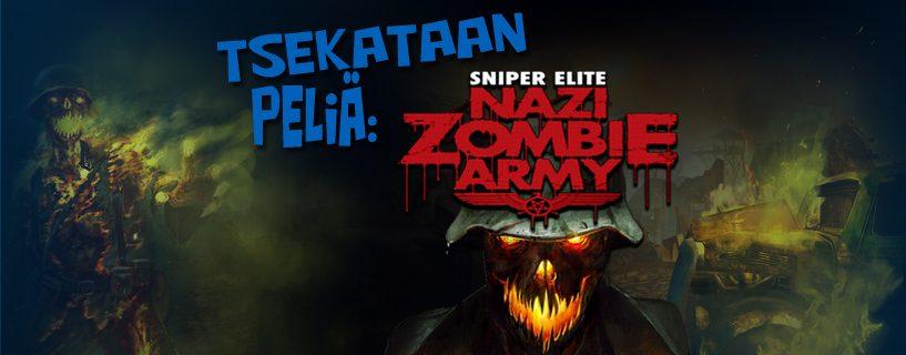 Tsekataan peliä: Sniper Elite: Nazi Zombie Army