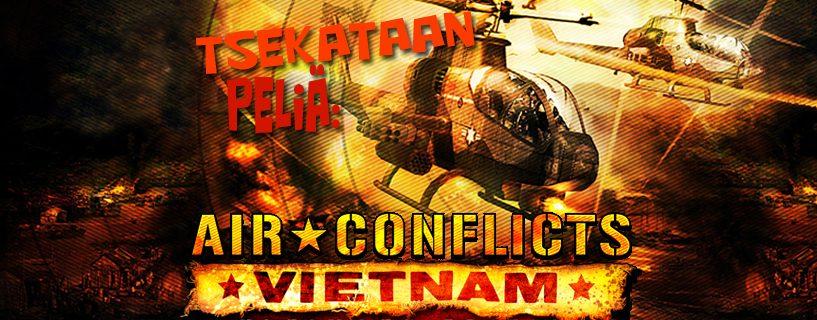 Tsekataan peliä: Air conflicts – Vietnam