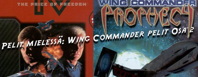 Pelit mielessä: Wing Commander pelit Osa 2