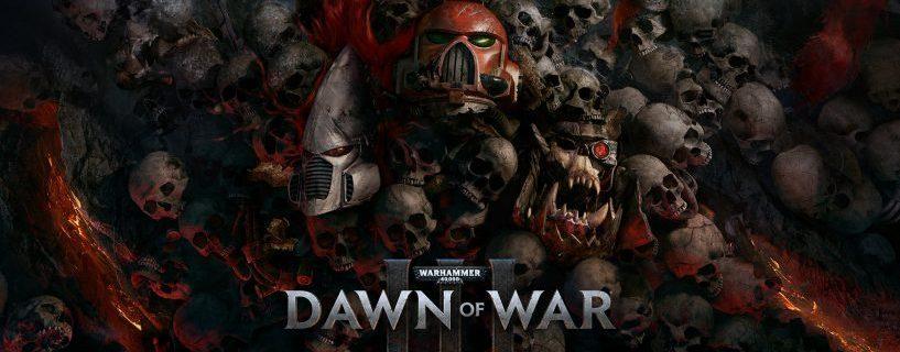 Dawn of War III Open Beta ja julkaisun jälkeinen sisältö